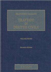 Trattato di diritto civile. Vol. 1