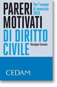 Pareri motivati di diritto civile. Per l'esame di avvocato