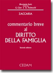 Libro Commentario breve al diritto della famiglia Alessio Zaccaria