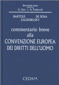 Commentario breve alla convenzione europea dei diritti dell'uomo
