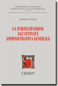 La partecipazione all'attività amministrativa generale