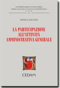Libro La partecipazione all'attività amministrativa generale Monica Cocconi