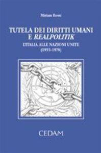 Tutela dei diritti umani e realpolitik. L'Italia delle Nazioni Unite (1955-1976)