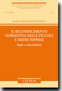 Libro Il riconoscimento normativo delle piccole e medie imprese M. Alessandra Stefanelli