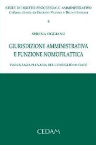 Libro Giurisdizione amministrativa e funzione nomofilattica. L'adunanza plenaria del Consiglio di Stato Serena Oggianu