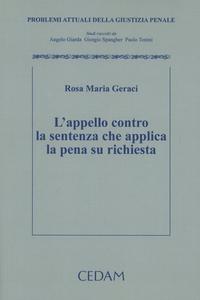 Libro L' appello contro la sentenza che applica la pena su richiesta M. Rosa Geraci
