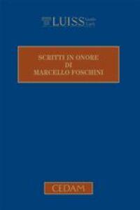 Libro Scritti in onore di Marcello Foschini