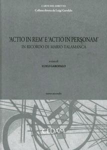 Libro Actio in rem e actio in personam. In ricordo di Mario Talamanca. Vol. 2
