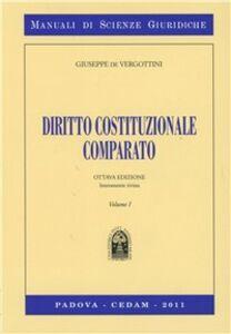 Libro Diritto costituzionale comparato. Vol. 1 Giuseppe De Vergottini
