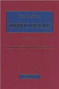 Diritto penale. Parte speciale. Vol. 1: Delitti contro la persona.