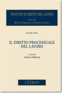 Libro Trattato di diritto del lavoro. Vol. 9: Il diritto processuale del lavoro.