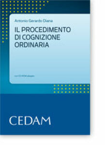 Il procedimento di cognizione ordinaria. Con CD-ROM
