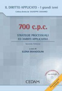 Libro 700 cpc. Strategie processuali ed ambiti applicativi. Con CD-ROM