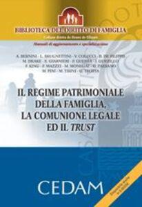 Libro Il regime patrimoniale della famiglia, la comunione legale ed il trust