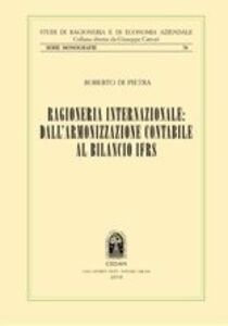 Ragioneria internazionale: dall'armonizzazione contabile al bilancio IFRS