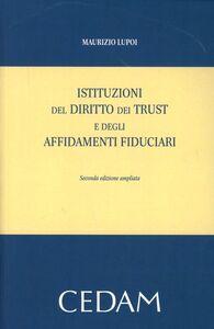 Istituzioni del diritto dei trust e degli affidamenti fiduciari