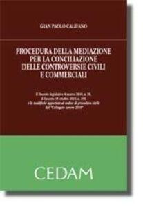 Procedura della mediazione per la conciliazione delle controversie civili e commerciali