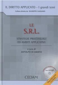 Le S.R.L. Strategie processuali e ambiti applicativi. Con CD-ROM - copertina