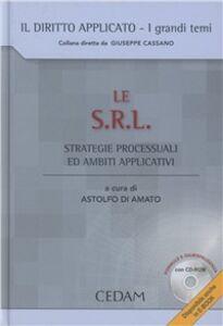 Libro Le S.R.L. Strategie processuali e ambiti applicativi. Con CD-ROM