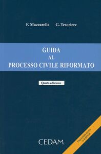 Guida al processo civile riformato