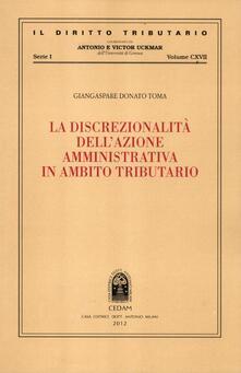 Grandtoureventi.it La discrezionalità dell'azione amministrativa in ambito tributario Image