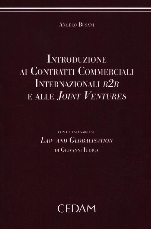 Introduzione ai contratti commerciali internazionali B2B e alle joint venture