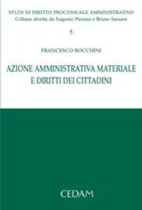 Azione amministrativa. Materiale e diritti dei cittadini