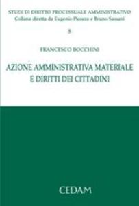 Libro Azione amministrativa. Materiale e diritti dei cittadini Francesco Bocchini