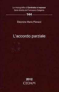Libro L' accordo parziale Eleonora M. Pierazzi
