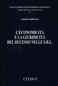 L' economicità e la giuridicità del recesso nelle s.r.l.