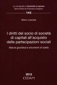 I diritti del socio di società di capitali all'acquisto delle partecipazione sociali