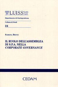 Libro Il ruolo dell'assemblea di S.P.A. nella corporate governance Sabrina Bruno
