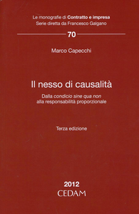 Libro Il nesso di causalità. Dalla condicio sine qua non alla responsabilità proporzionale Marco Capecchi