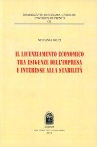 Il licenziamento economico tra esigenze dell'impresa e interesse alla stabilità