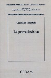 Libro La prova decisiva Cristiana Valentini