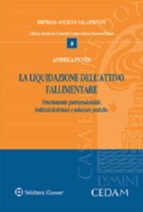 Foto Cover di La liquidazione dell'attivo fallimentare, Libro di Andrea Penta, edito da CEDAM