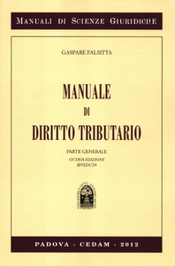 Libro Manuale diritto tributario. Parte generale Gaspare Falsitta