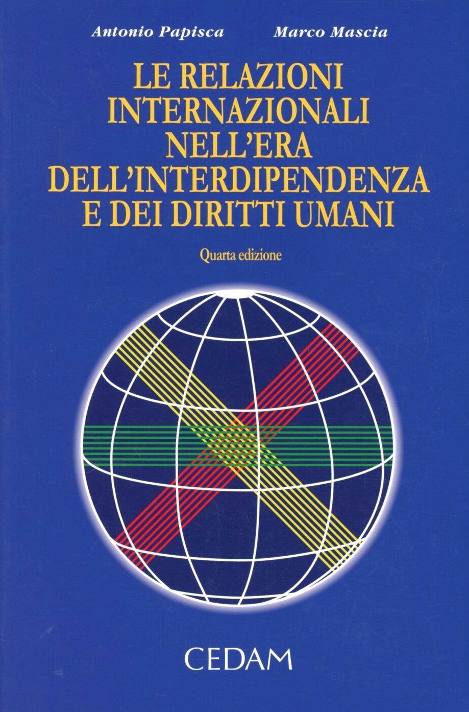 Le relazioni internazionali nell'era dell'interdipendenza e dei diritti umani