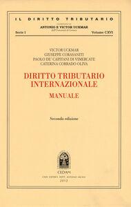 Libro Diritto tributario internazionale. Manuale Victor Uckmar , Giuseppe Corasaniti , Paolo De Capitani Da Vimercate
