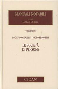 Manuali notarili. Vol. 3\1: Le società di persone.