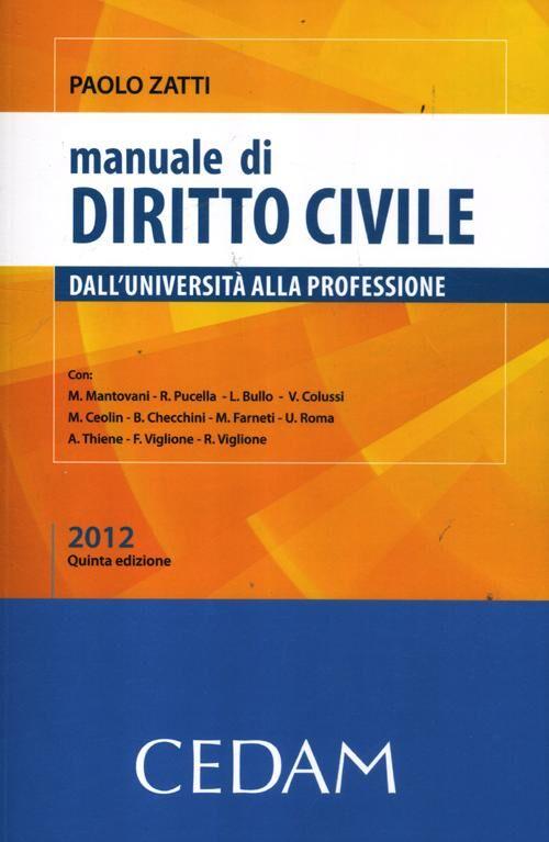 Manuale di diritto civile. Dall'Università alla professione