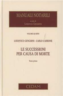 Capturtokyoedition.it Manuali notarili. Vol. 4: Le successioni per causa di morte. Image
