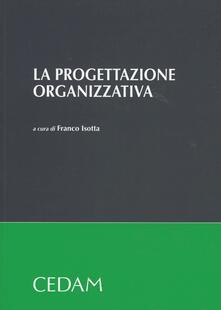La progettazione organizzativa - copertina