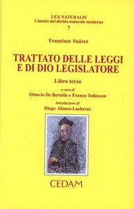 Trattato delle leggi e di Dio legislatore. Vol. 3