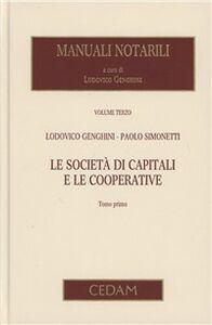 Manuali notarili. Vol. 3\2: Le società di capitali e le cooperative.