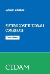 Sistemi costituzionali comparati. Corso di lezioni