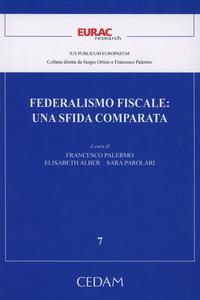 Libro Federalismo fiscale. Una sfida comparata