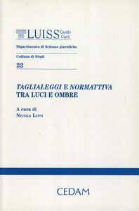 Foto Cover di Taglialeggi e normativa tra luci e ombre, Libro di  edito da CEDAM