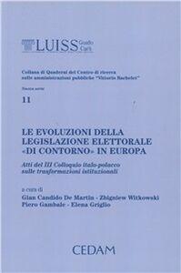 Libro Le evoluzioni della legislazione elettorale «di contorno» in Europa. Atti del 3° Colloquio italo-polacco sulle trasformazioni istituzionali