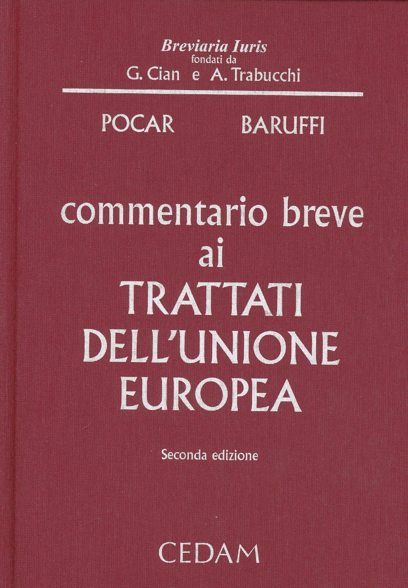 Commentario breve ai trattati dell'unione europea